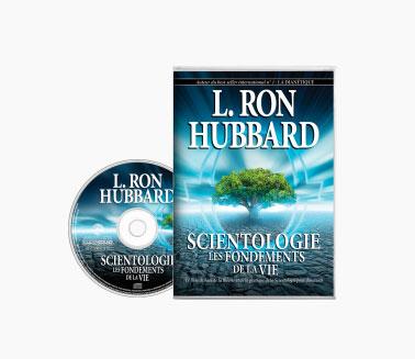 Scientologie, les fondements de la vie, en livre audio, de Ron Hubbard